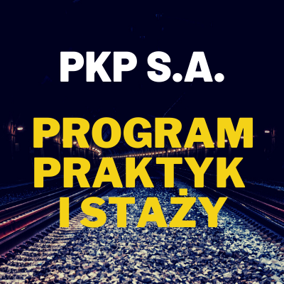 Program Praktyk i Staży w PKP S.A.